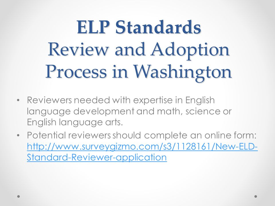 ELP Standards Review and Adoption Process in Washington