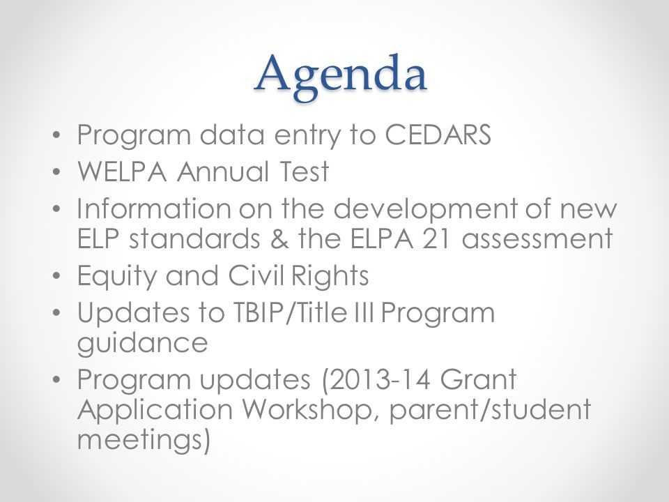 Agenda Program data entry to CEDARS WELPA Annual Test
