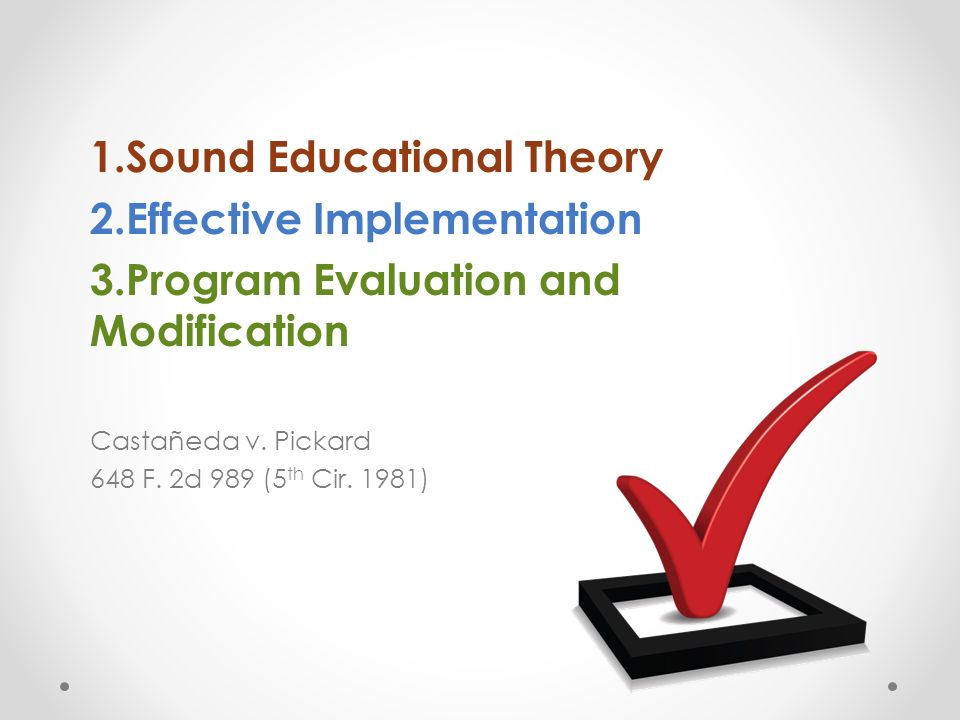 Sound Educational Theory Effective Implementation