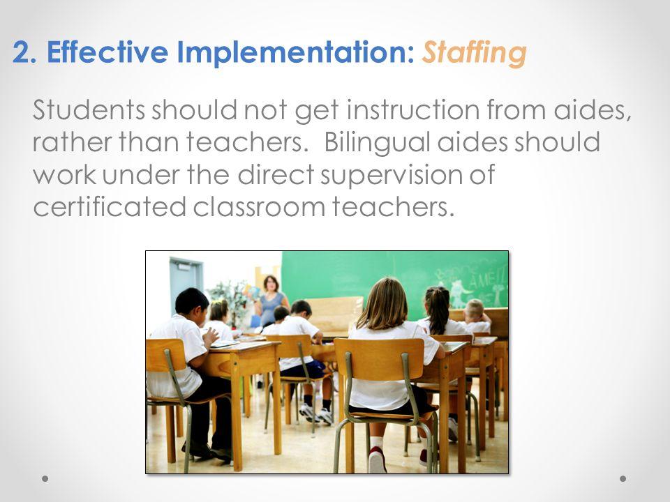 2. Effective Implementation: Staffing