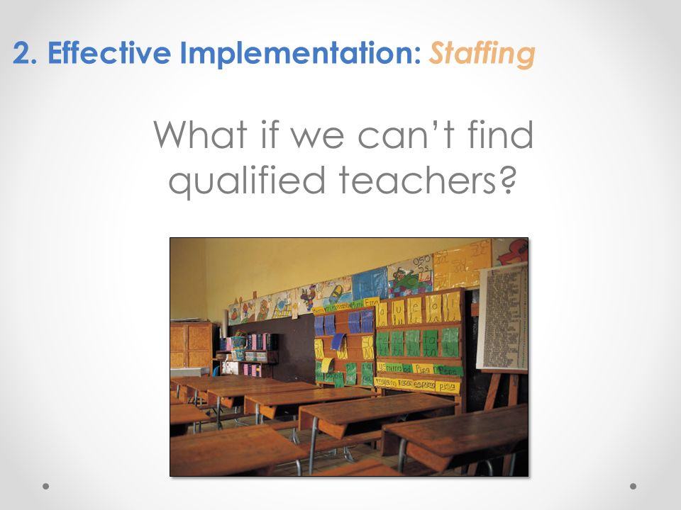 What if we can't find qualified teachers