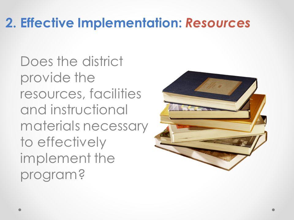 2. Effective Implementation: Resources