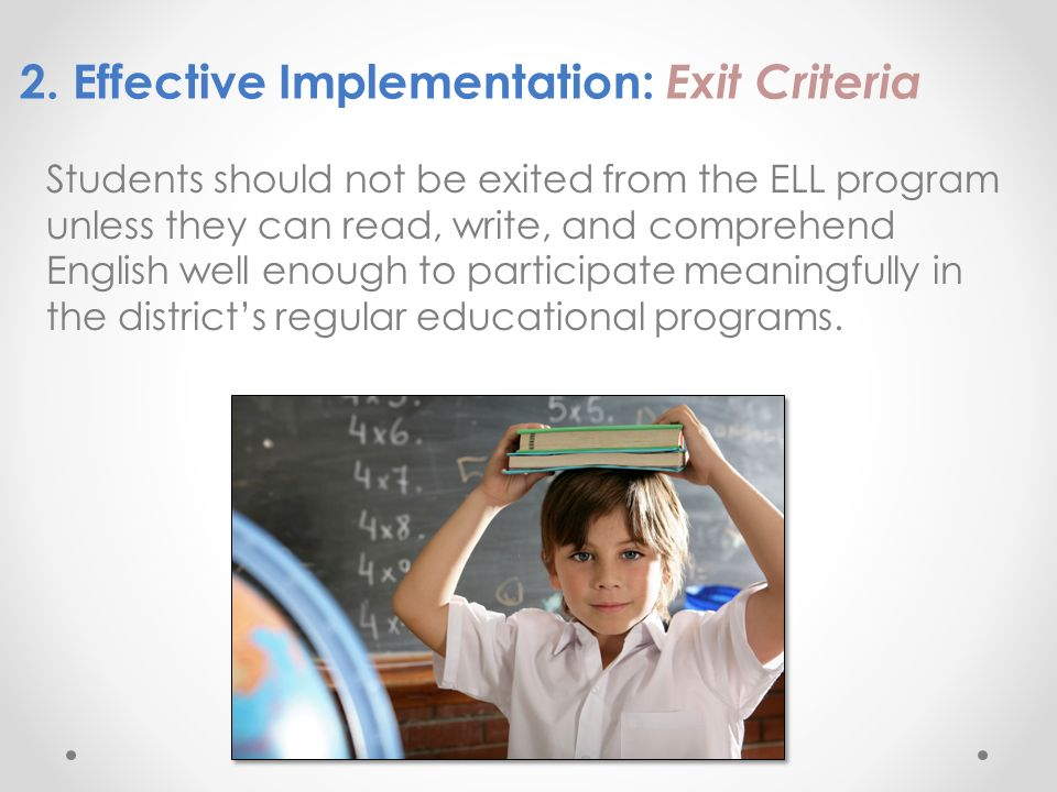 2. Effective Implementation: Exit Criteria