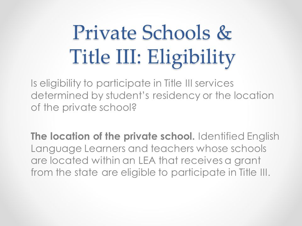 Private Schools & Title III: Eligibility
