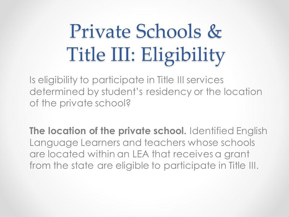 Private Schools & Title III: Eligibility