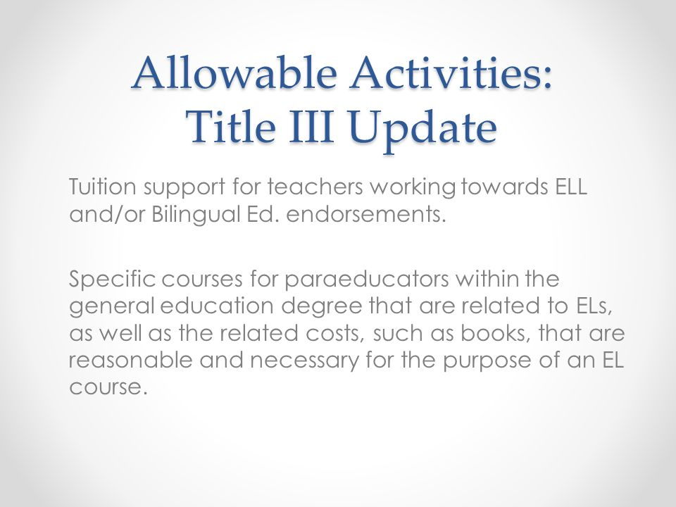 Allowable Activities: Title III Update