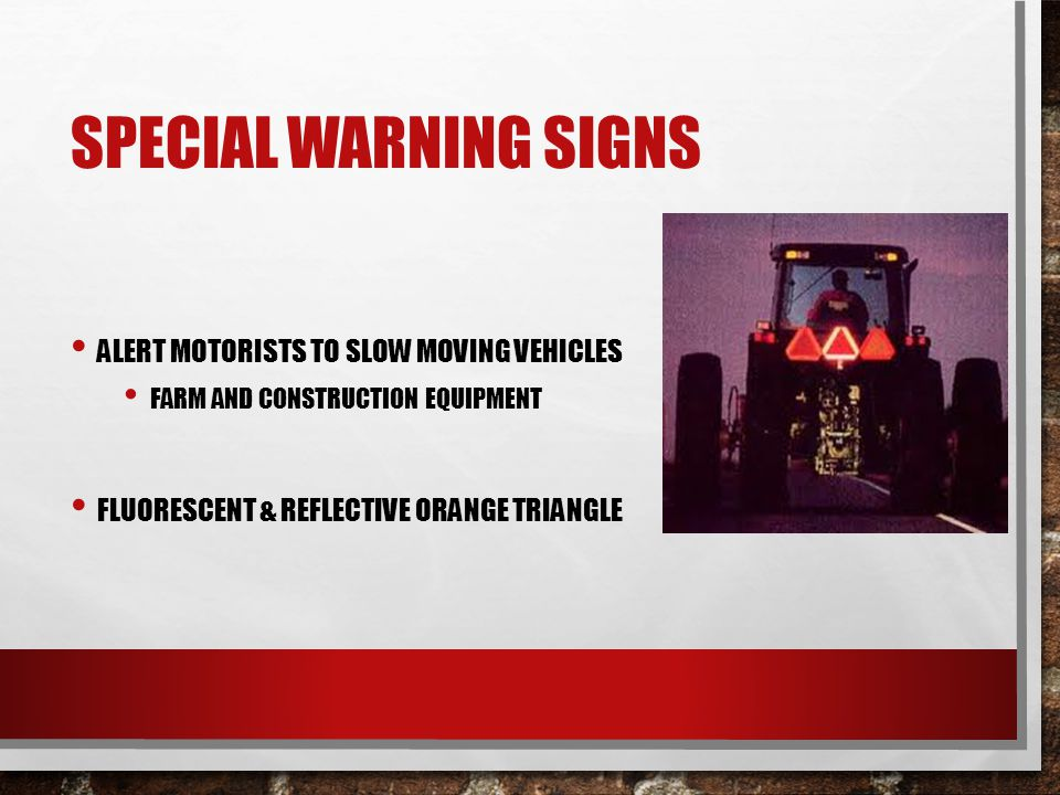 Big Slow Moving Tractor Sign : Driver safety ppt video online download
