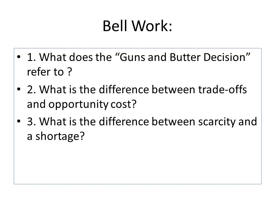 difference between economic concepts of scarcity and shortage The difference between trade-off and opportunity cost can be drawn clearly on the following grounds: the trade-off is a term used to describe the courses of action given up in order to perform the preferred course of action.