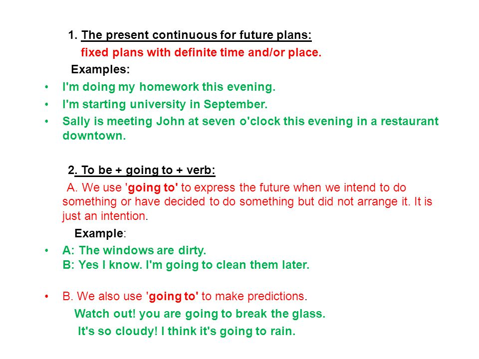 1. The present continuous for future plans: