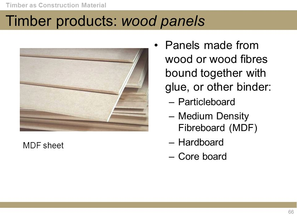 Medium Density Particleboard ~ Timber and wood products ppt video online download
