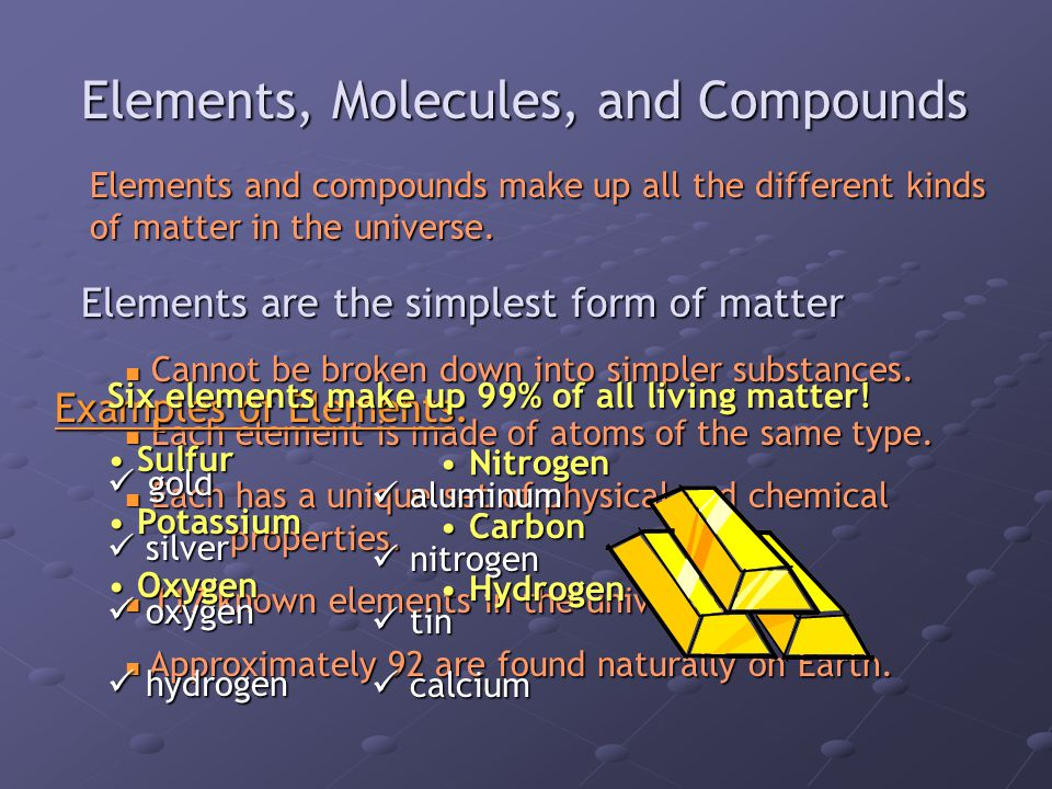 Elements, Molecules, and Compounds