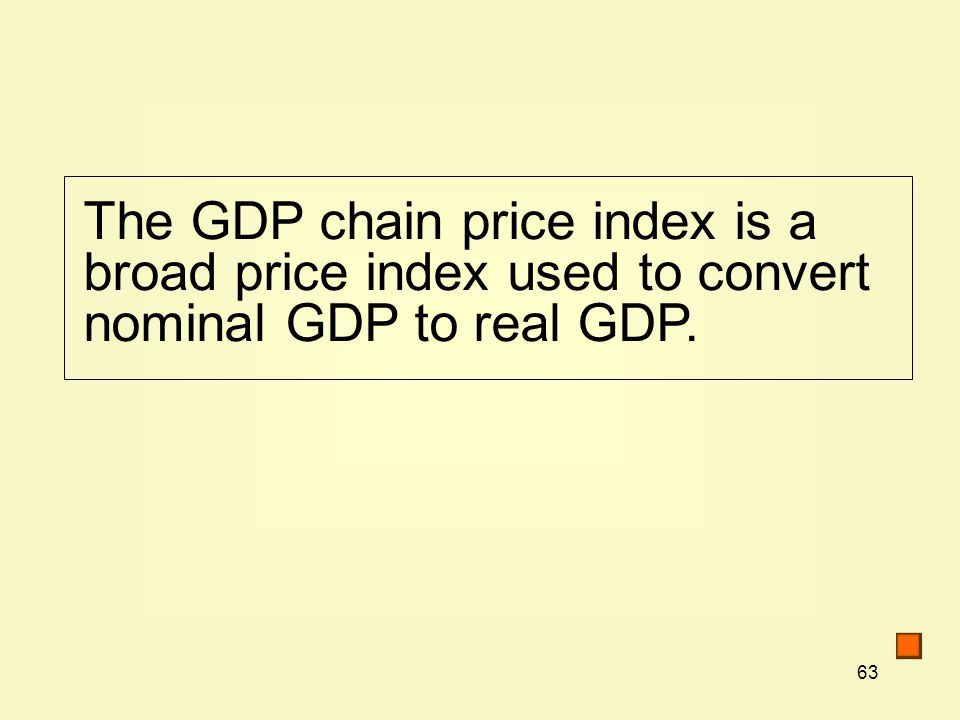 The GDP chain price index is a broad price index used to convert nominal GDP to real GDP.