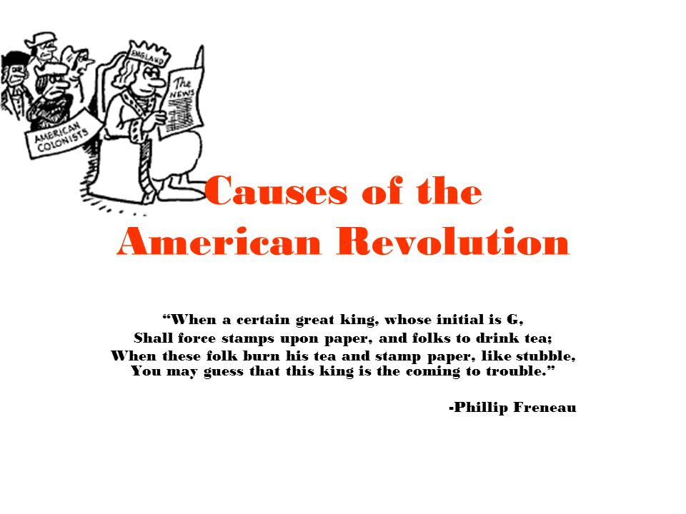 causes for the american revolution