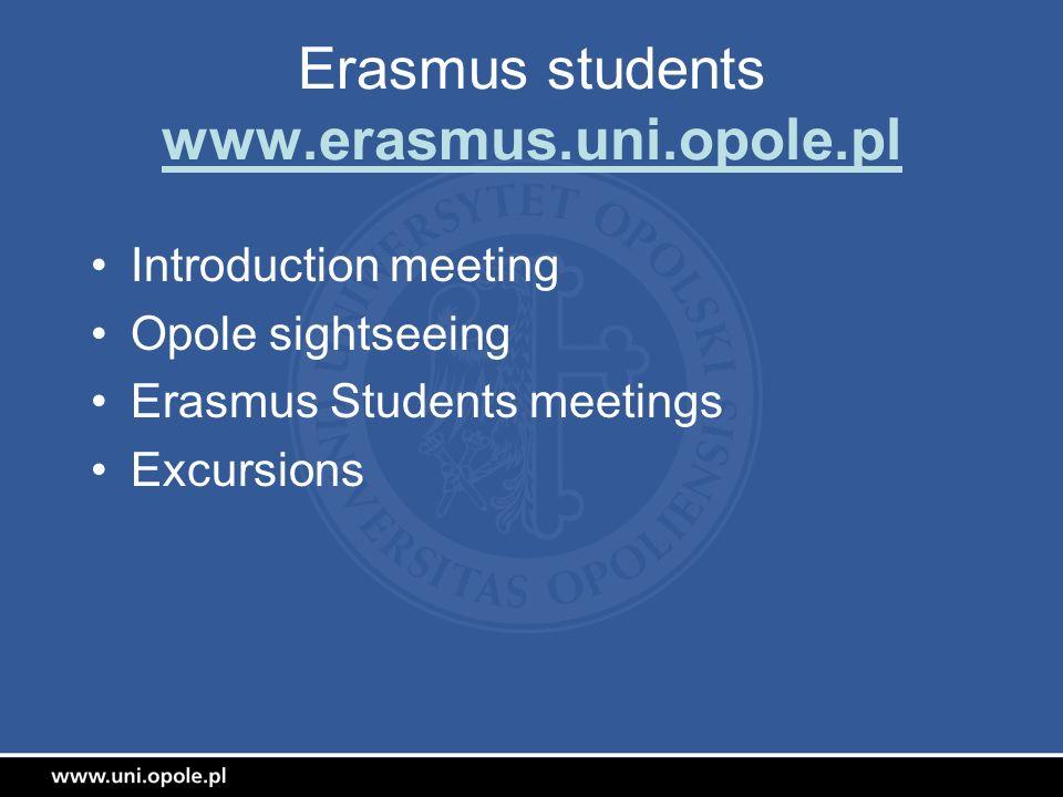 Erasmus students www.erasmus.uni.opole.pl