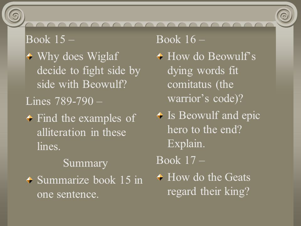 book analysis beowulf Bulfinch chapter 42 from mythology is only a summary of beowulf, but the links to background materials, illustrations, explanations, and analyses makes a visit worthwhile just the facts book of kells-- read the article about the book of kells.