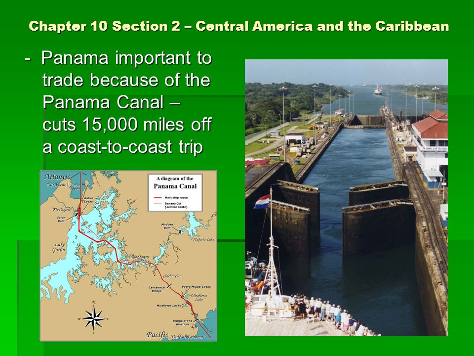 Chapter 10 Section 2 – Central America and the Caribbean