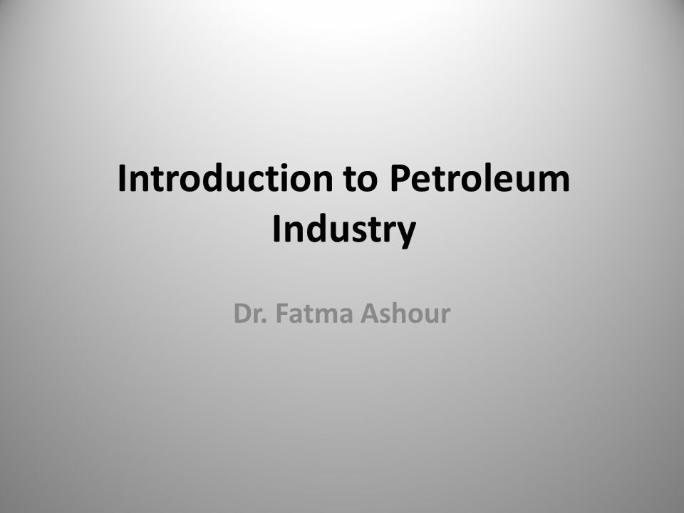 introduction to the petroleum industry This presentation gives an overview about petroleum industry.