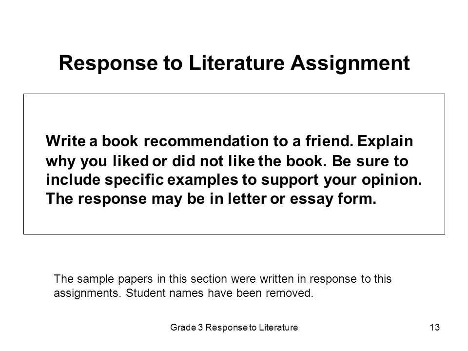 response to literature Have come to accept reader-response theory  classrooms: literature circles,  journal writing,.