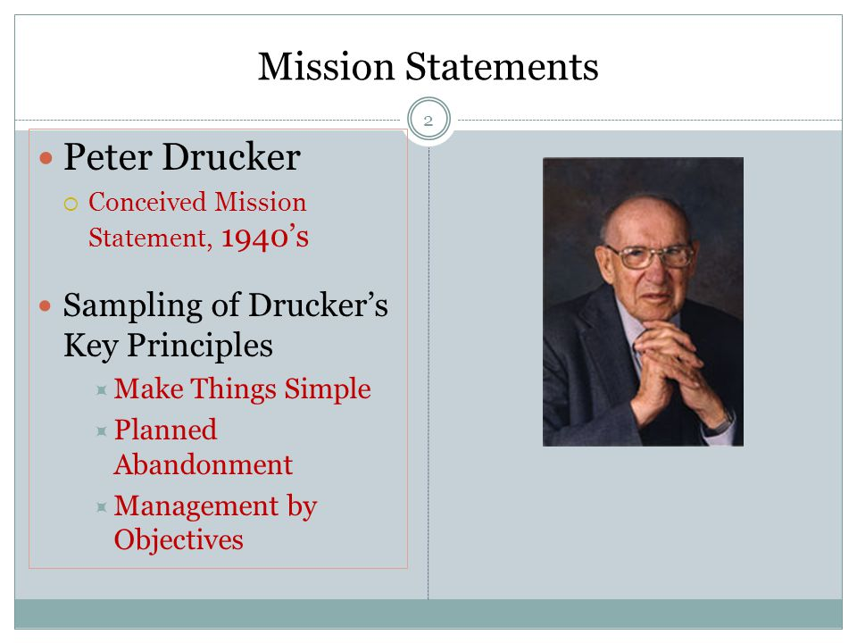 management by objectives drucker Management by objectives was first outlined by peter drucker in 1954 in his book 'the practice of management' according to drucker managers should avoid 'the activity trap', getting so involved in their day to day activities that they forget their main purpose or objective.