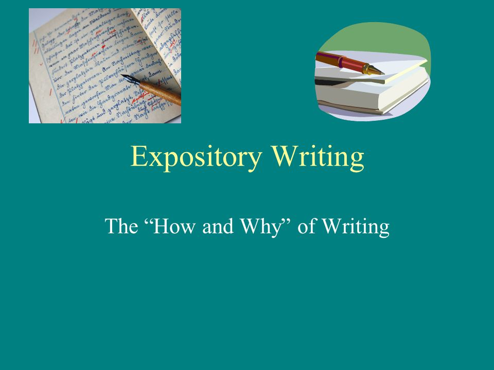 The How and Why of Writing