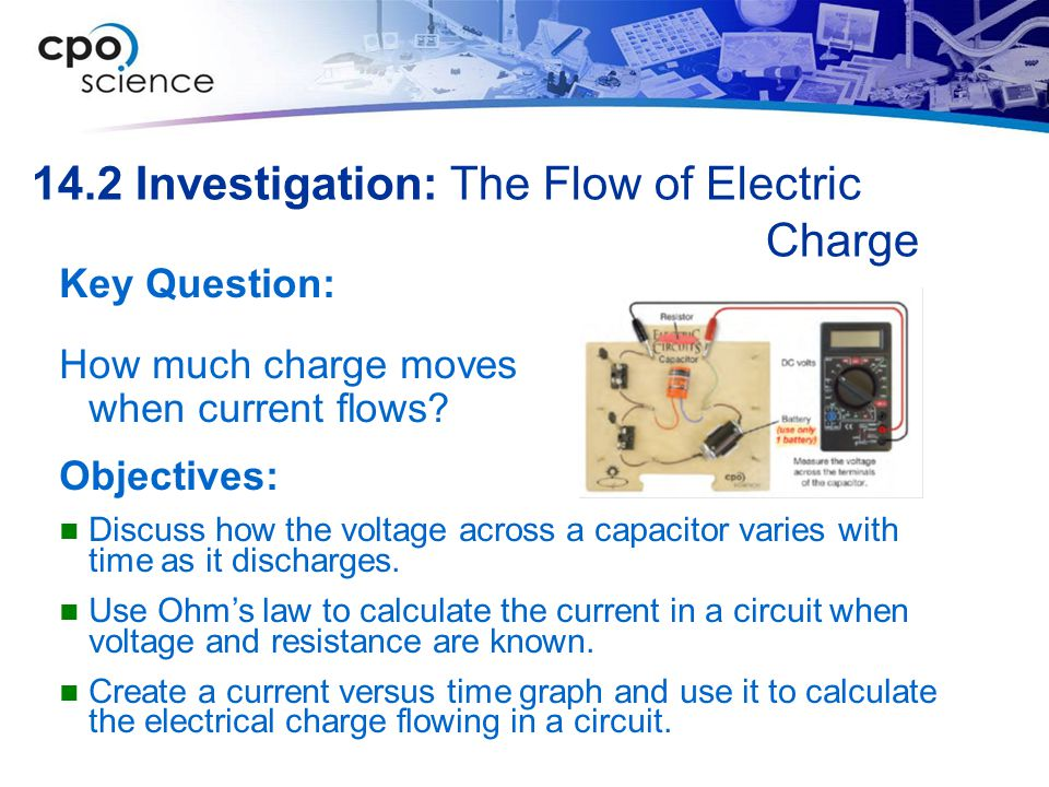 14.2 Investigation: The Flow of Electric Charge