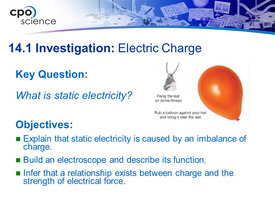 14.1 Investigation: Electric Charge