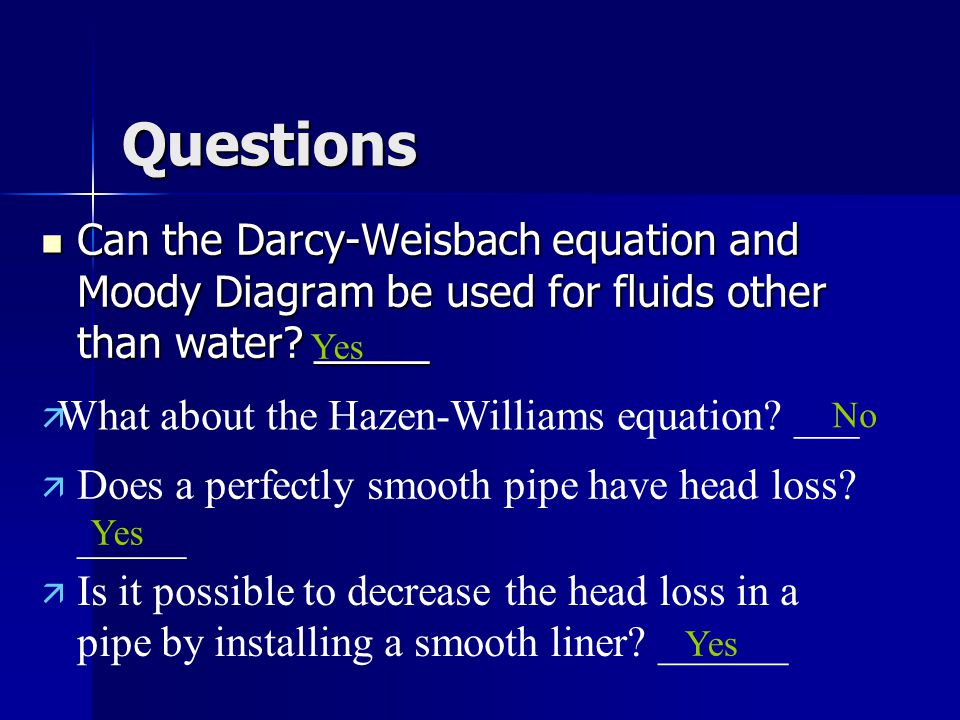 Tl2101 mekanika fluida i benno rahardyan pertemuan ppt download questions can the darcy weisbach equation and moody diagram be used for fluids other than ccuart Choice Image