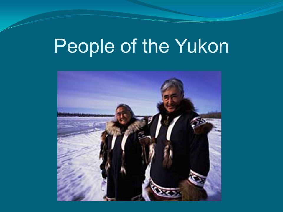 People of the Yukon