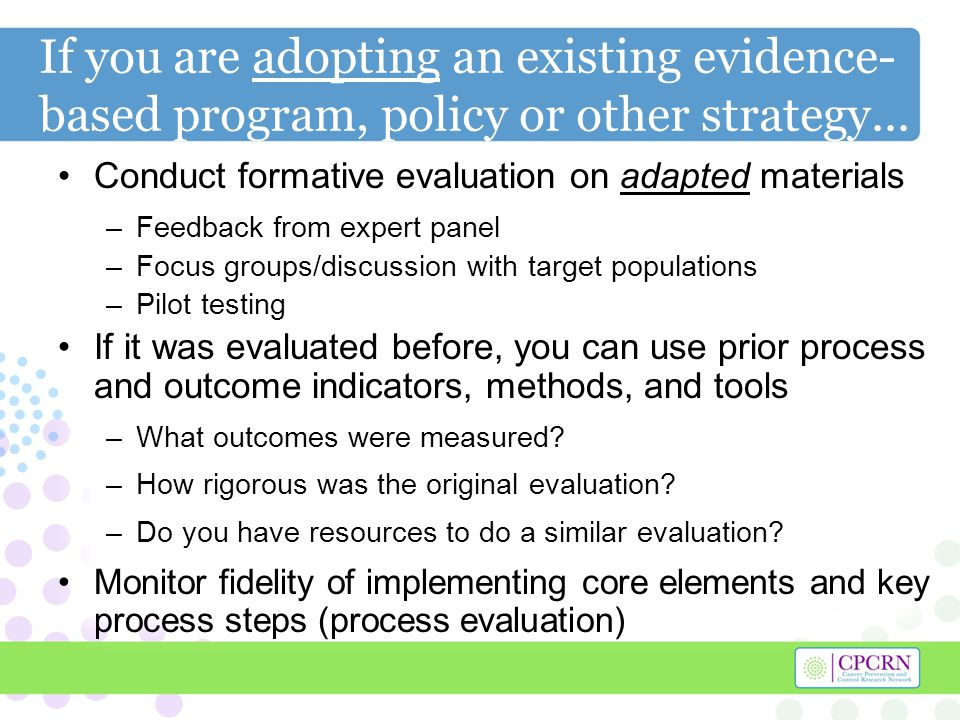 "evidence based plan for the implementation and evaluation of care Evaluation of public health interventions  upon the standards of evidence used in the evaluation  developments parallel today's emphasis on ""evidence-based."