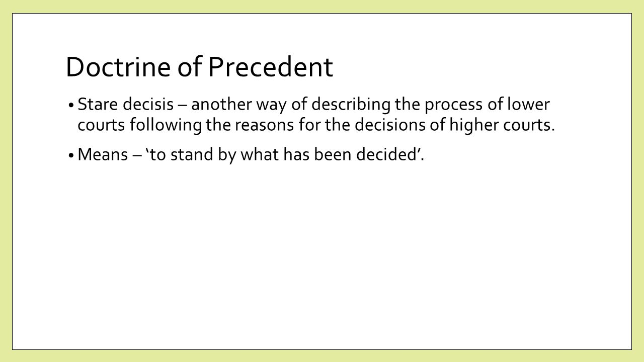 What Is the Doctrine of Judicial Precedent?