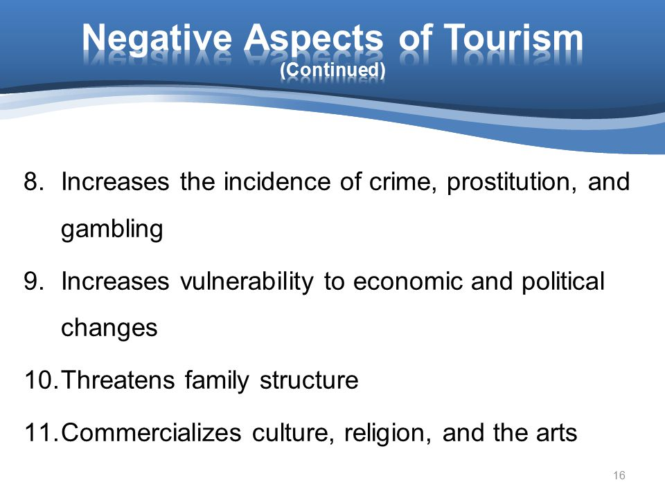 Negative Aspects of Tourism (Continued)