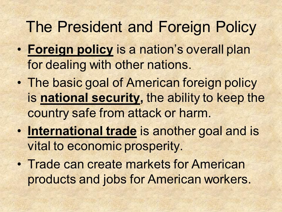 can congress restrain the president in foreign policy making International relations and defense, role of the  gives the president authority over treaty-making,  channels by which they can pursue foreign policy.