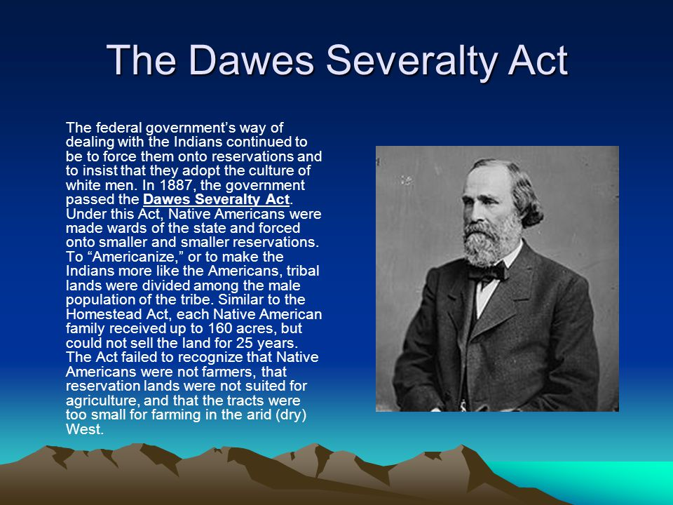 The Dawes Severalty Act