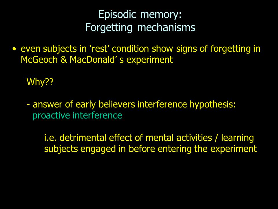 Episodic memory: Forgetting mechanisms