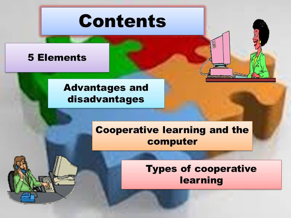 Contents 5 Elements Advantages and disadvantages