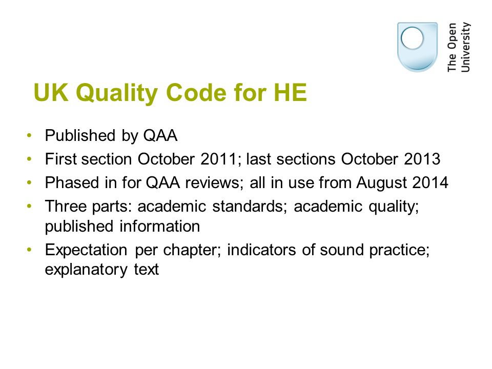 UK Quality Code for HE Published by QAA