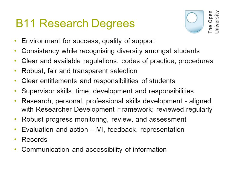 B11 Research Degrees Environment for success, quality of support