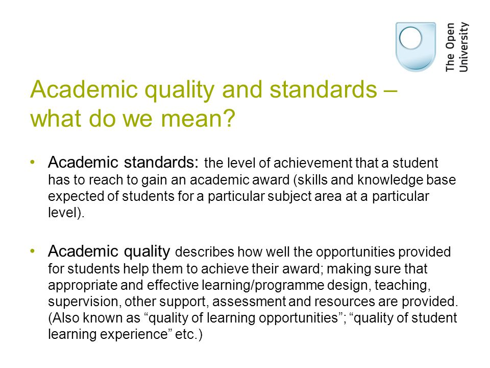 Academic quality and standards – what do we mean