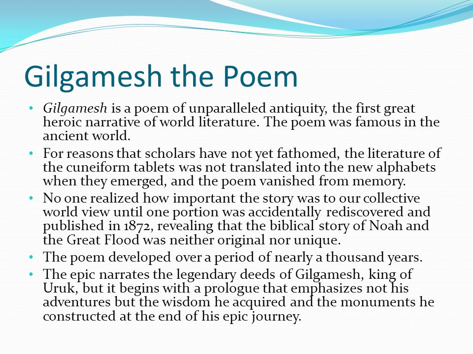 the legendary deeds of the character gilgamesh in the epic of gilgamesh The buried book: the loss and rediscovery of the great epic of gilgamesh  of  world literature: the ancient epic of the legendary sumerian king gilgamesh   the until then unknown epic of gilgamesh, and unlike most history books, works   is when he infuses thoughts and opinions into characters and historical figures .