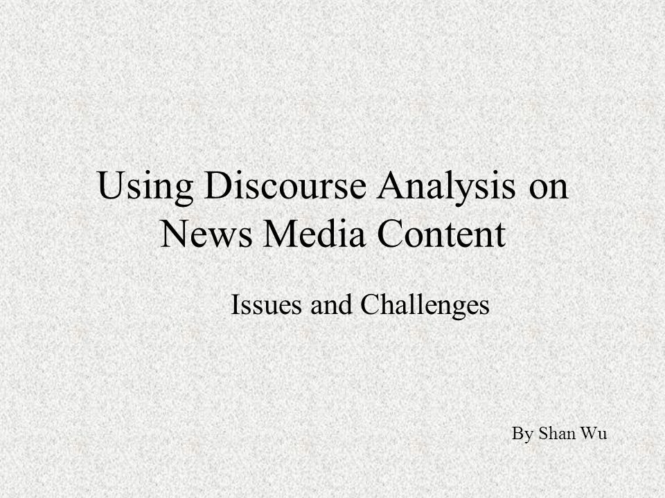 "media discourse analysis ""overall, this volume provides an in-depth analysis of political discourse presented in different media events, focusing mainly on the discourse articulated by."
