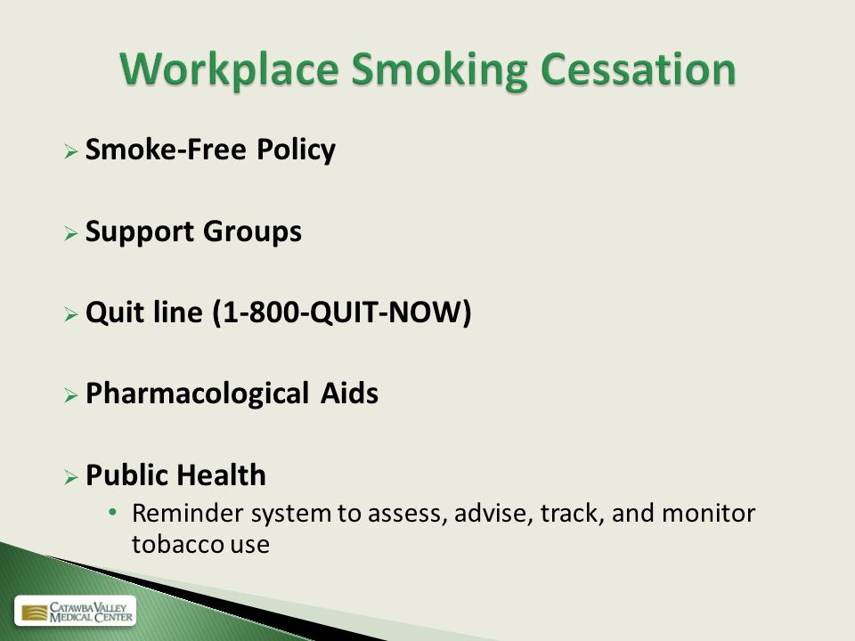 an analysis of smoking smoking cessation in the workplace Legal considerations in implementing a tobacco legal considerations in implementing a the legal risks for employers that allow workplace smoking2.