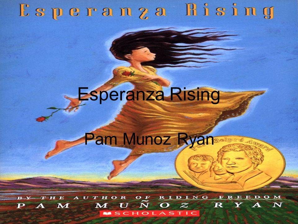 Esperanza Rising Pam Munoz Ryan Ppt Video Online Download