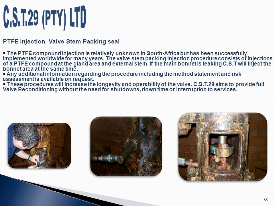 Valve Packing Leak Sealing : We can work under pressure corporate information ppt
