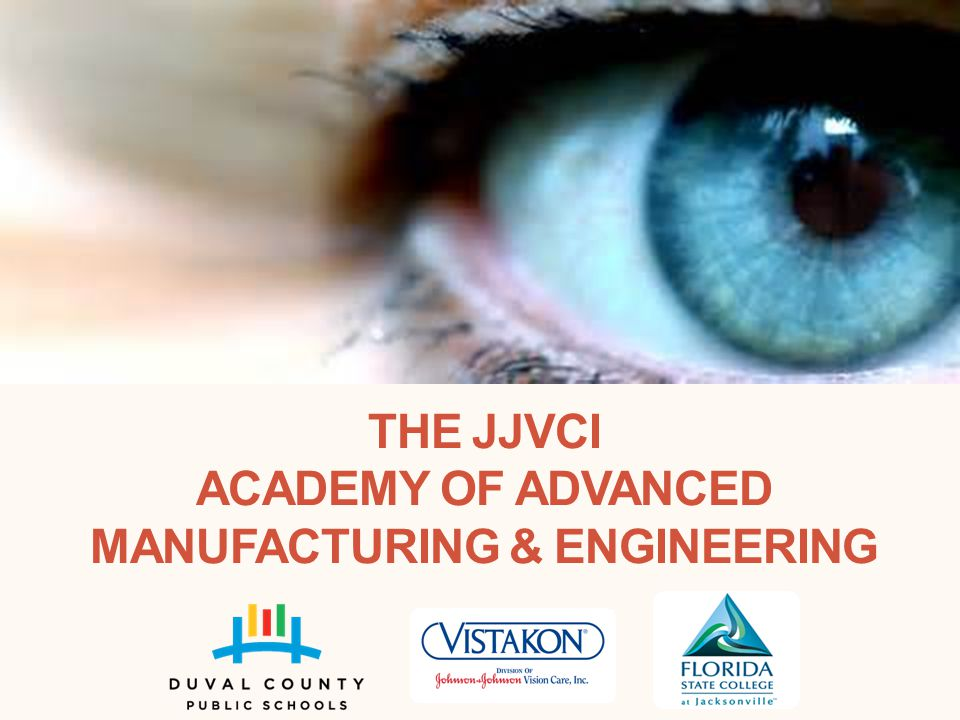 The JJVCI Academy of Advanced Manufacturing & Engineering