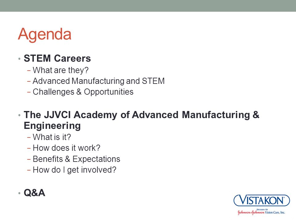 Agenda STEM Careers. What are they Advanced Manufacturing and STEM. Challenges & Opportunities.