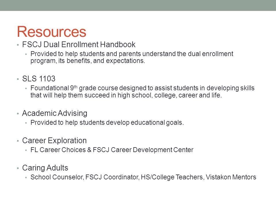 Resources FSCJ Dual Enrollment Handbook SLS 1103 Academic Advising