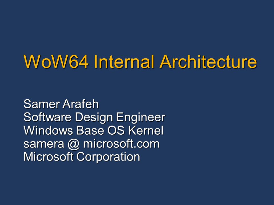 wow64 internal architecture - ppt download, Presentation templates