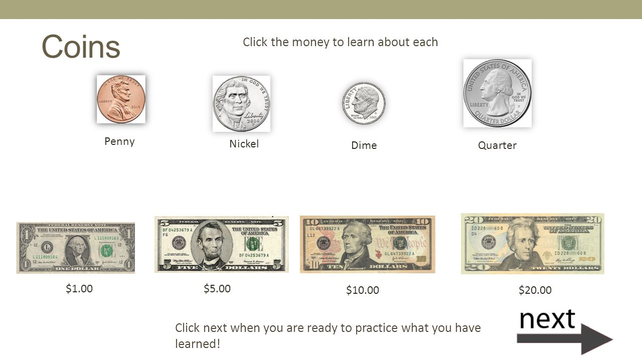 Coins Click the money to learn about each