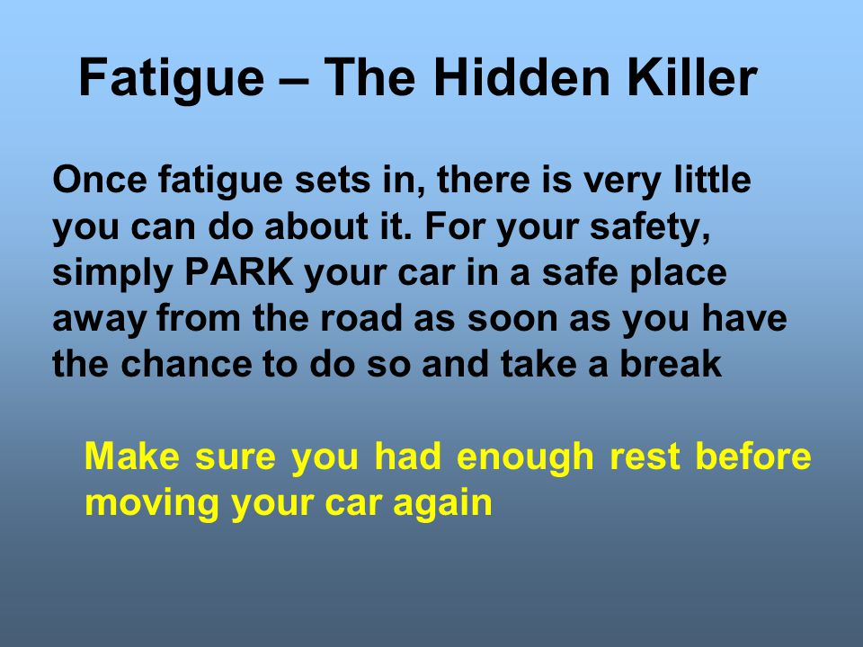 Fatigue – The Hidden Killer