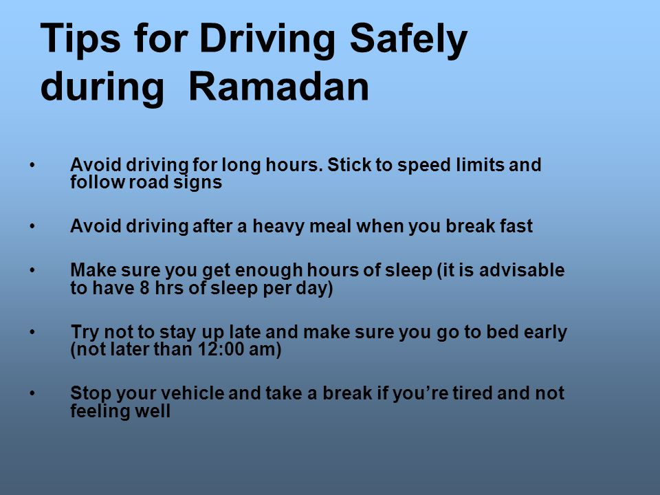 Tips for Driving Safely during Ramadan